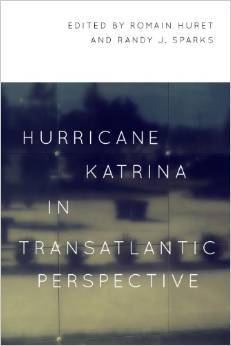 Hurricane Katrina in Transatlantic Perspective