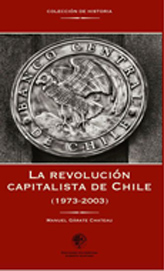 La Révolution Capitaliste du Chili (1973-2003)